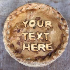 Thornton's Bakehouse Personalised Pork Pies your text here pie